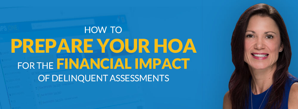 How to Prepare Your HOA for the Financial Impact of Delinquent Assessments